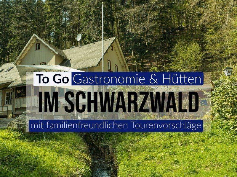 To Go Gastronomie Schwarzwald